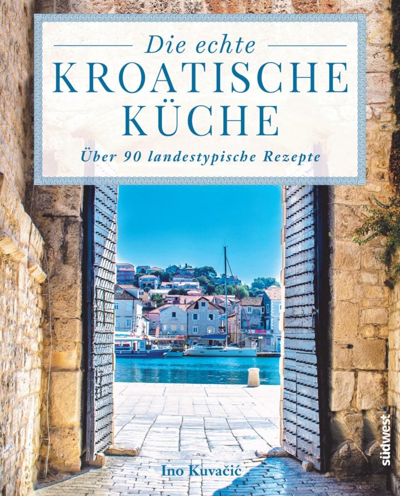 """Buchcover """"Die echte kroatische Küche"""""""