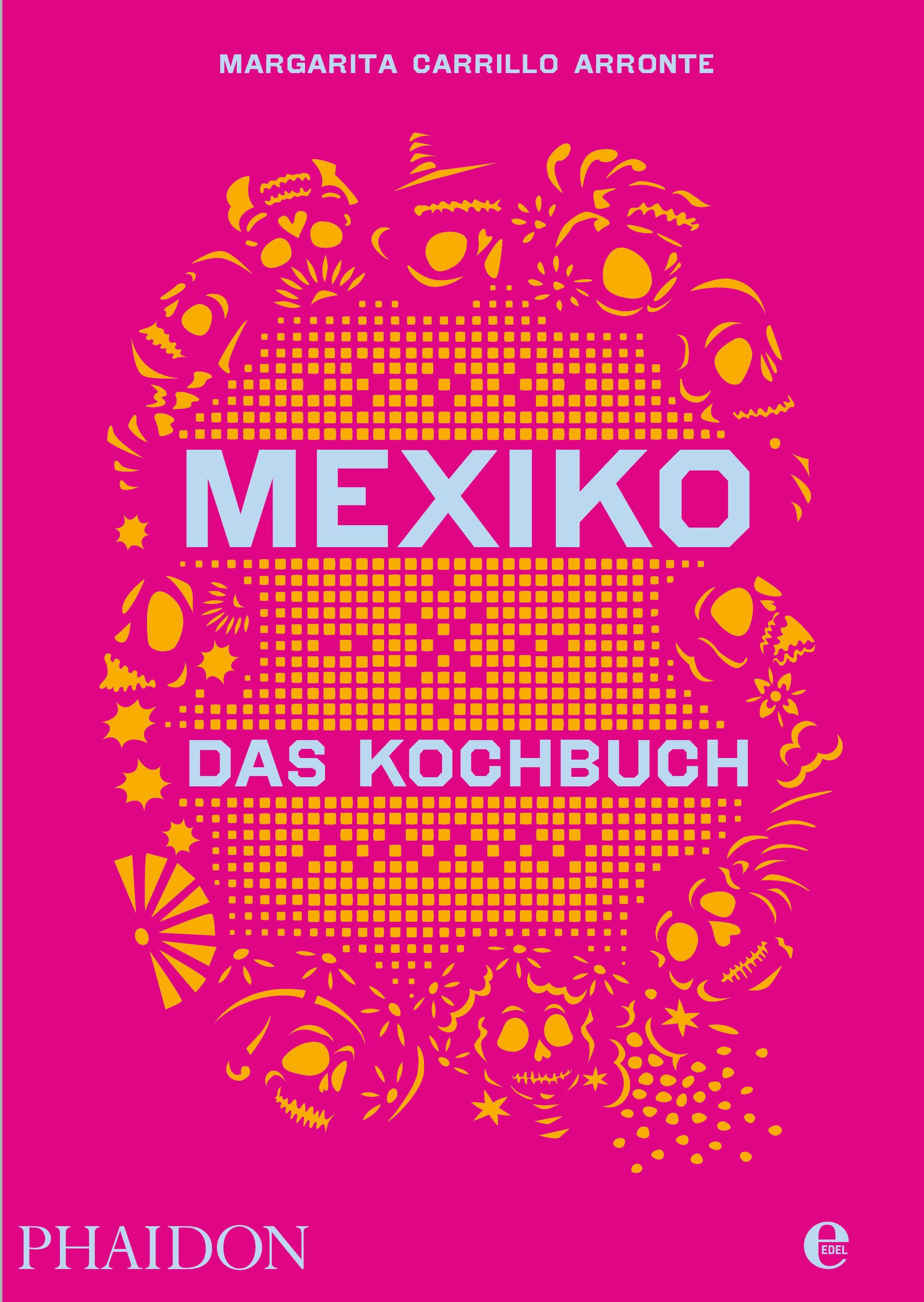 """Pinkes Buchcover des Kochbuches """"Mexiko - Das Kochbuch"""""""