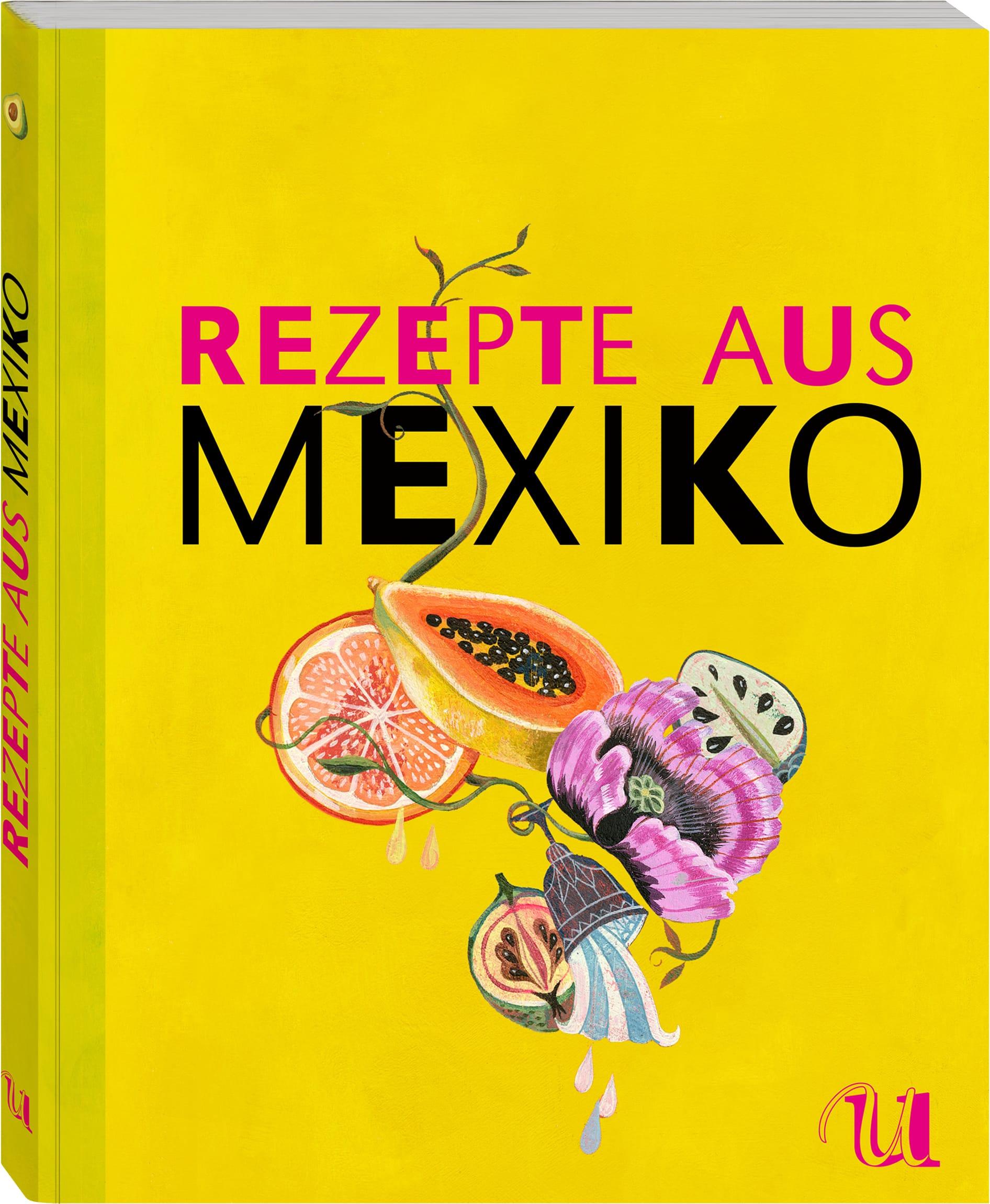Gelbes Buchcover des Kochbuches rezepte aus Mexiko