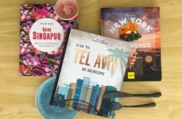 Metropolenküche: Rezepte aus Tel Aviv, Singapur und New York