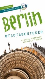 Cover Berlin Stadtabenteuer Michael Müller Verlag