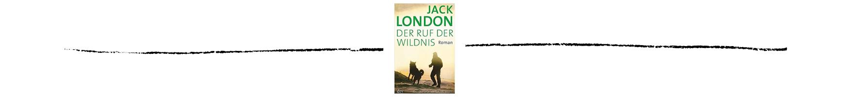 Ruf der Wildnis von Jack London