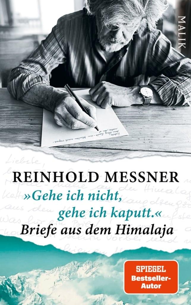 """Cover des Buches """"Gehe ich nicht, gehe ich kaputt"""" von Reinhold Messner"""