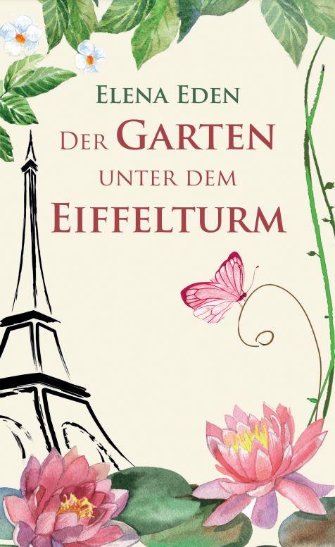 Buchcover: Der Garten unter dem Eiffelturm