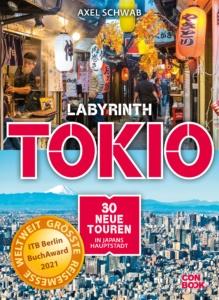 """Buchcover """"Labyrinth Tokio – 30 neue Touren in Japans Hauptstadt"""""""