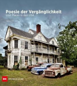 """Buchcover """"Poesie der Vergänglichkeit. Lost Places in den USA"""""""