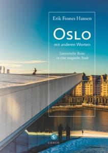 """Buchcover """"Oslo mit anderen Worten. Eine Literarische Reise in eine magische Stadt."""""""