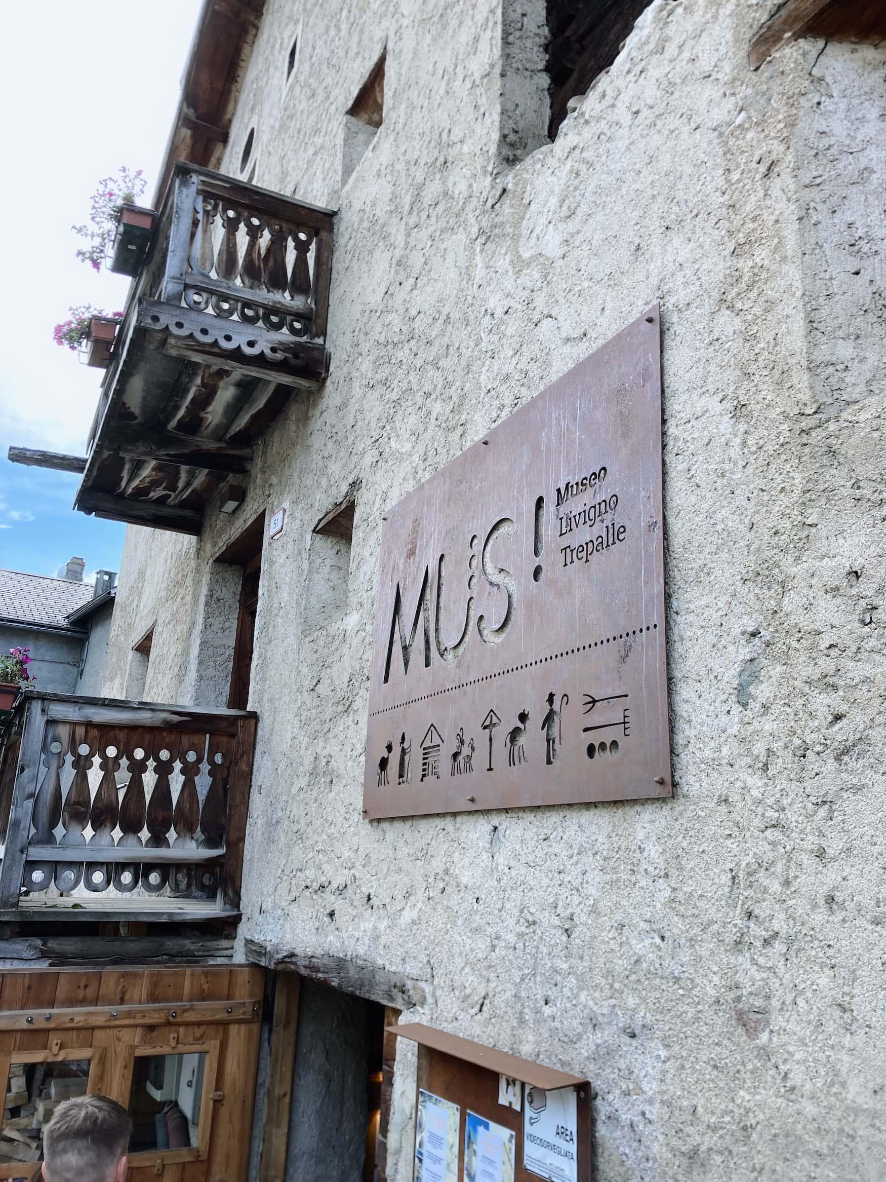 Das MUS! in Livigno informiert über die Geschichte des Alpendorfes.