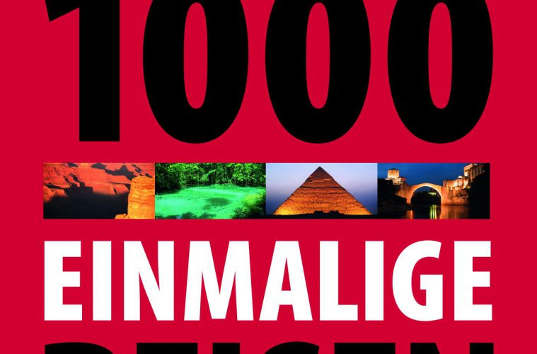 Cover Lonely Planet: 1000 einmalige Reisen